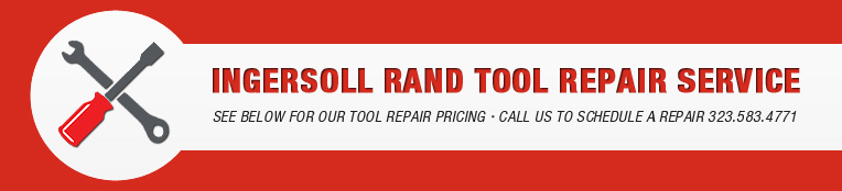 Ingersoll-Rand Tool Repair